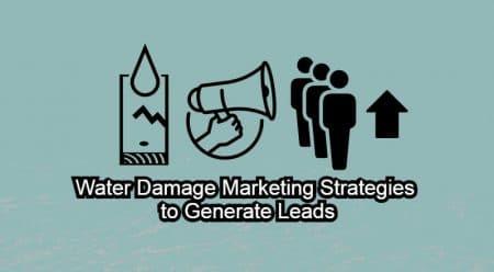 Water Damage Marketing Strategies